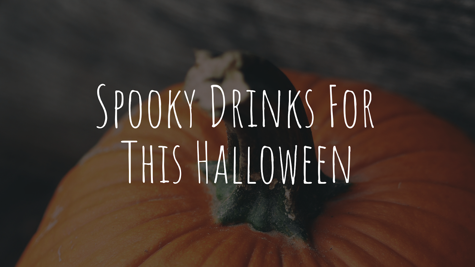 Spooky Drinks For This Halloween